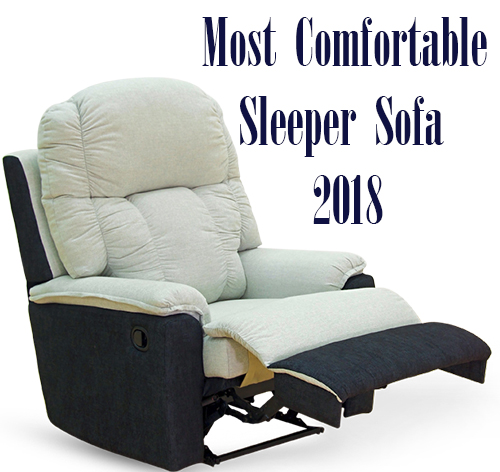 most comfortable sleeping sofa 2018