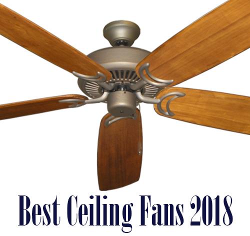 Best Ceiling Fans 2018